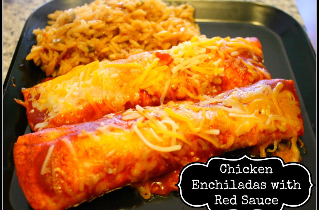 Chicken Enchiladas with Red Sauce